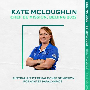 Image of Australian sport administrator Kate McLoughlin. Text on image reads: Kate McLoughlin Chef de Mission, Beijing 2022