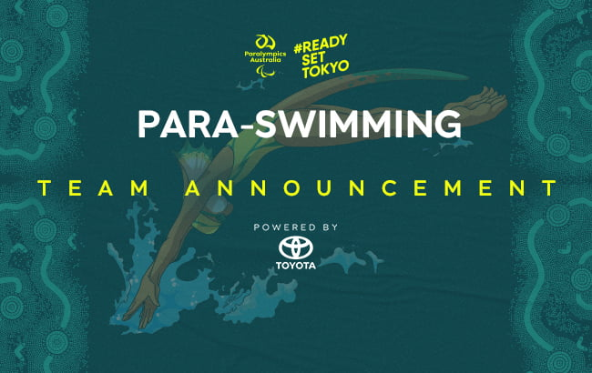 A dark green background with the Australian Paralympic Team mascot, Lizzie the Frilled Neck Lizard, diving head first into water. At the top of the image in the middle is the Paralympics Australia logo with the words #ReadySetTokyo in gold to its right. Below this is the text: Para-swimming Team Announcement powered by Toyota.